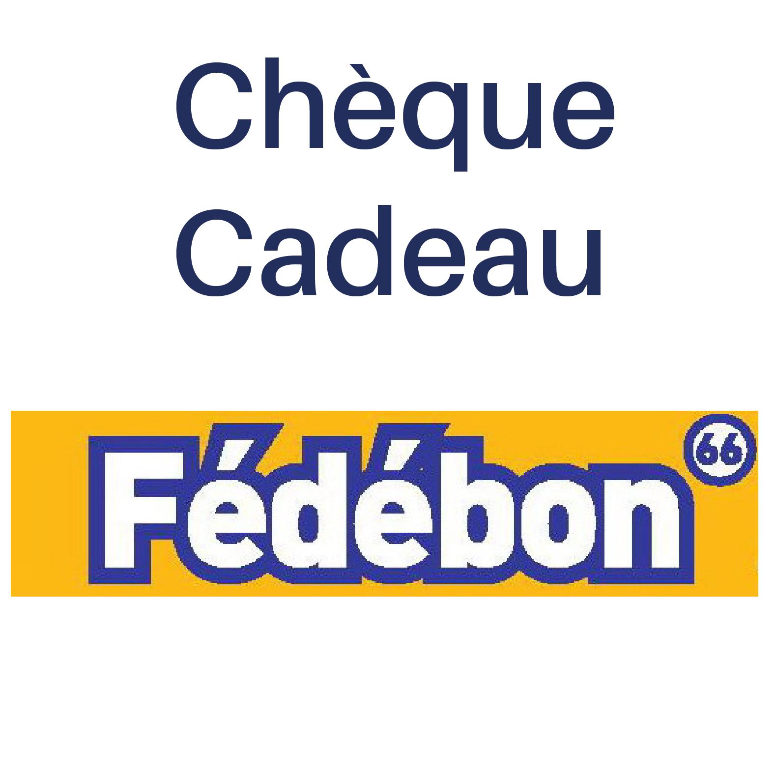 Chèque cadeau Fédébon